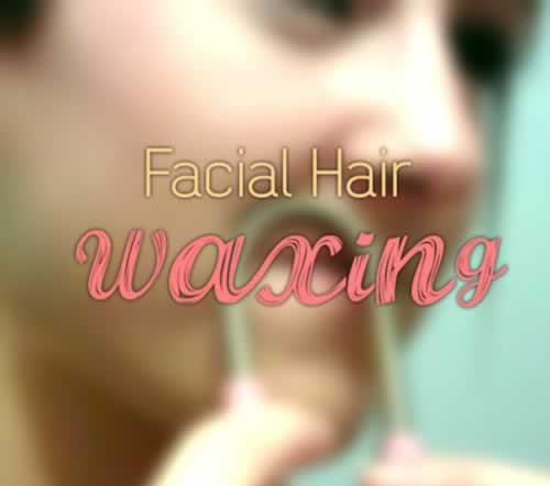 Facial Hair Waxing