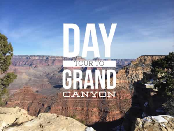 Day Tour to Grand Canyon