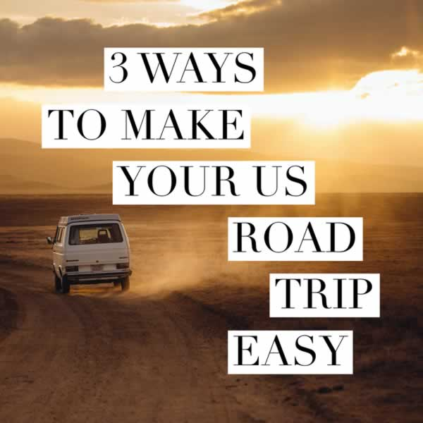 3 Ways to Make Your US Road Trip Easy with EZTrip